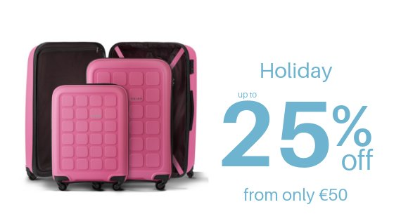 Holiday up to 25% off from only €50
