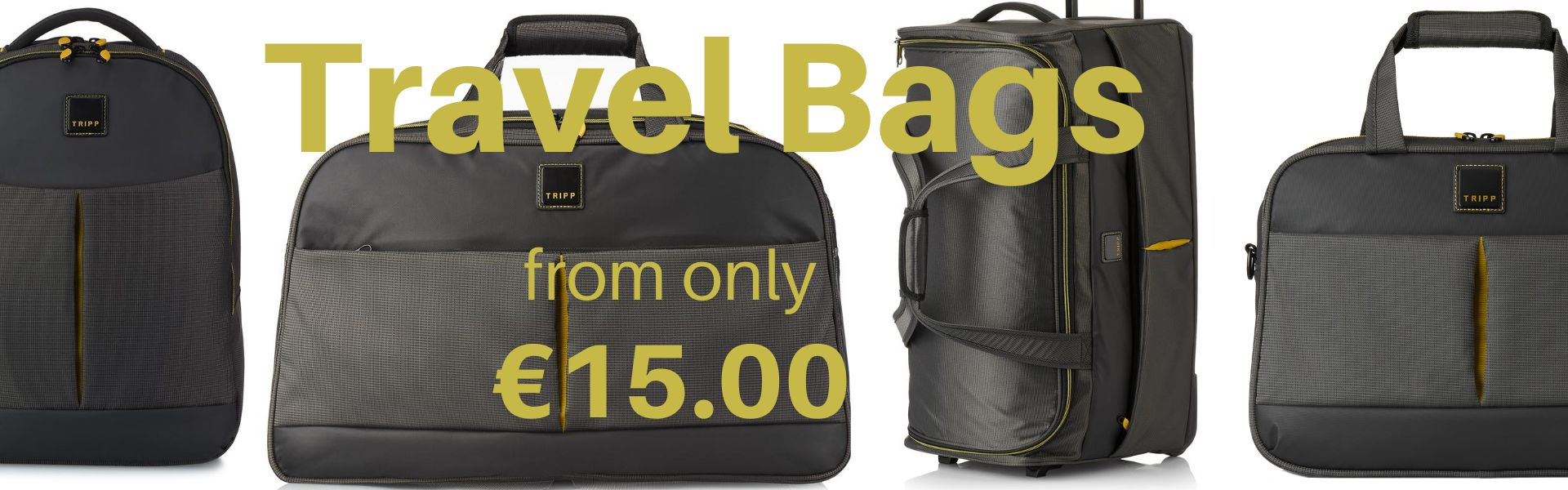 Travel bags from €15